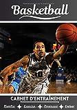 Basketball Carnet d'entraînement: Cahier d'exercice pour progresser...