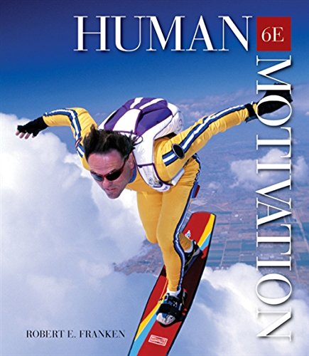 Human Motivation (with InfoTrac 1-Semester Printed Access...
