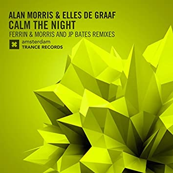 Calm The Night (The Remixes)