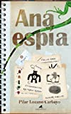 Ana Espía (El mapa y la brújula)
