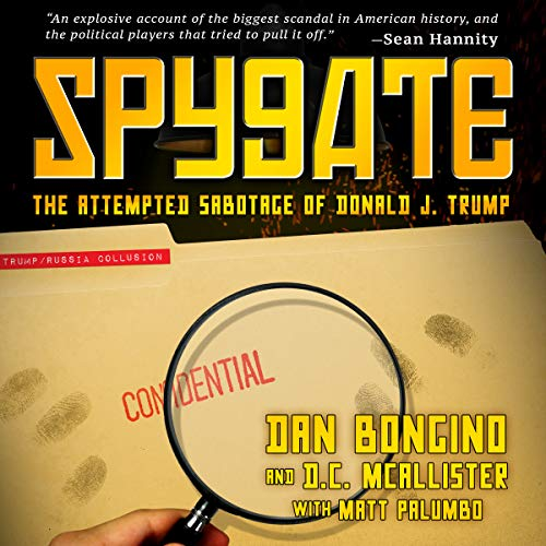 Spygate: The Attempted Sabotage of Donald J. Trump cover art