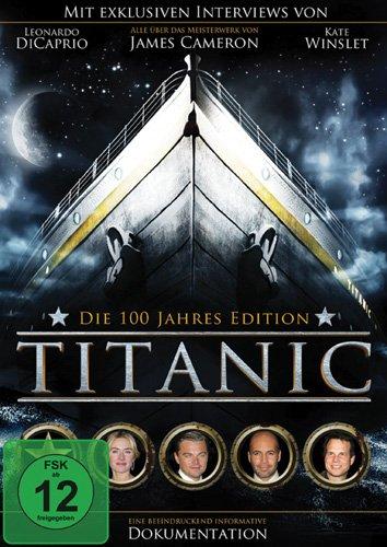 Titanic: Die 100-Jahre-Edition