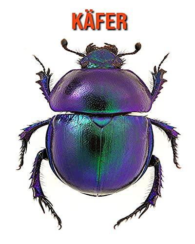 Käfer: Sagenhafte Fotos & Buch mit lustigem Wissen über Käfer für Kinder