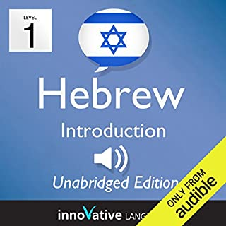 Learn Hebrew - Level 1 Introduction to Hebrew, Volume 1, Lessons 1-25                   By:                                                                                                                                 Innovative Language Learning LLC                               Narrated by:                                                                                                                                 HebrewPod101.com                      Length: 4 hrs and 21 mins     13 ratings     Overall 4.0