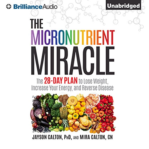 The Micronutrient Miracle audiobook cover art
