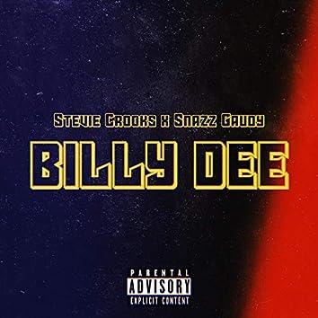 Billy Dee (feat. Snazz Gaudy)
