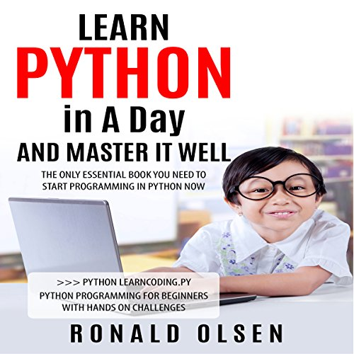 Python: Learn Python in a Day and Master It Well audiobook cover art