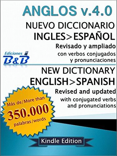 Nuevo Diccionario Inglés-Español ANGLOS v.4.0 eBook: Ediciones ...