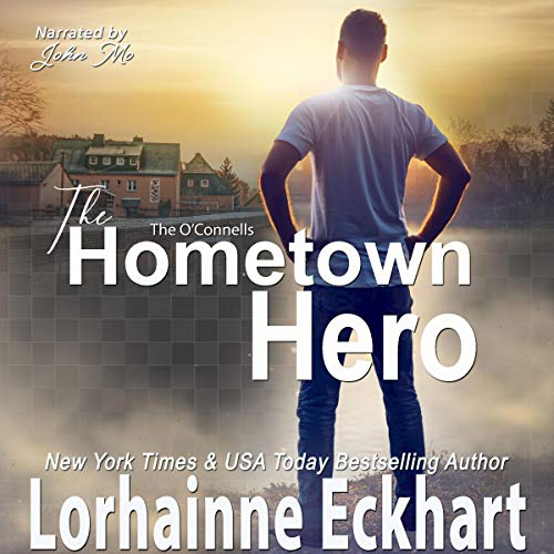 The Hometown Hero Audiobook By Lorhainne Eckhart cover art