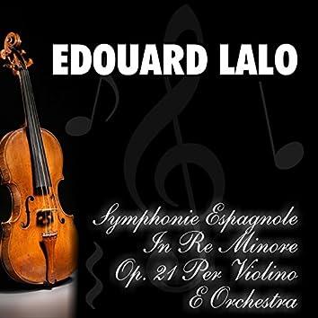 Symphonie espagnole in re minore op. 21 per violino e orchestra