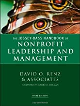 The Jossey-Bass Handbook of Nonprofit Leadership and Management (Essential Texts for Nonprofit and Public Leadership and Management) 3rd (third) edition published by Jossey-Bass (2010) [Hardcover]