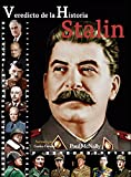 STALIN (Veredicto de la Historia)