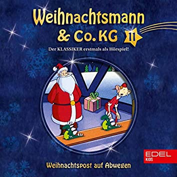 Folge 11: Weihnachtspost auf Abwegen / Knecht Ruprechts Zauberpuder (Das Original-Hörspiel zur TV-Serie)