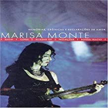 Marisa Monte: Memories, Chronicles and Declarations of Love
