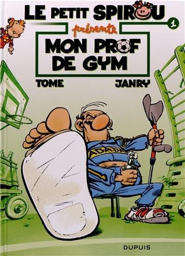 Le petit Spirou présente, Tome 1 : Mon prof de gym