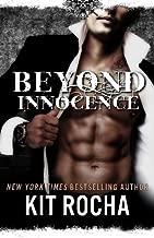 Beyond Innocence (Volume 6) by Kit Rocha (2015-06-29)