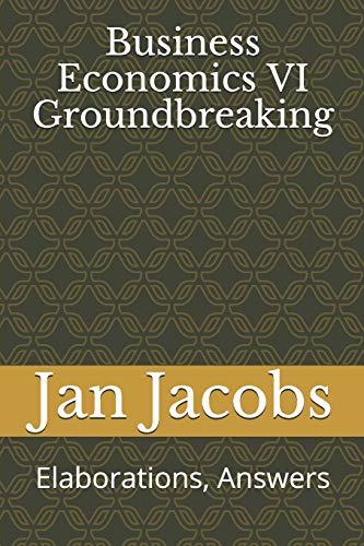 Business Economics VI Groundbreaking: Elaborations, Answers