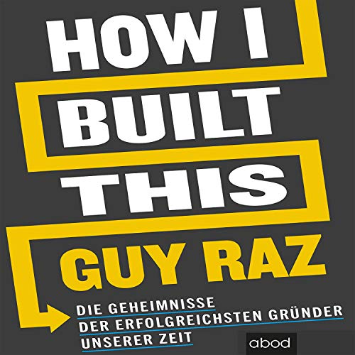 Page de couverture de How I Built This (German edition)