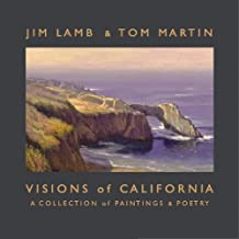 Visions of California: A Collection of Paintings & Poetry