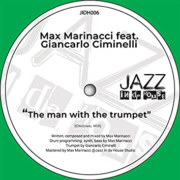 The Man With The Trumpet (Max Marinacci Remix)