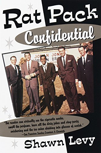 Rat Pack Confidentia by Shawn Levy