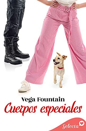 Cuerpos especiales de Vega Fountain