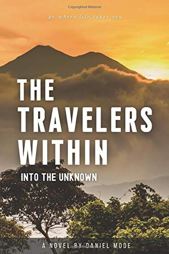 The Travelers Within: Into The Unknown