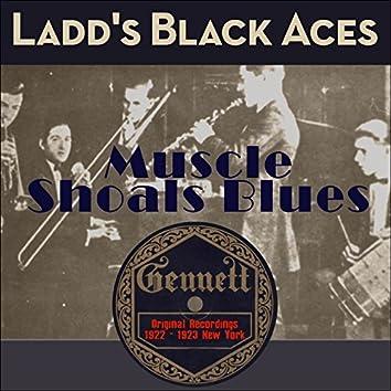 Muscle Shoals Blues (Original Recordings New York 1922 - 1923)
