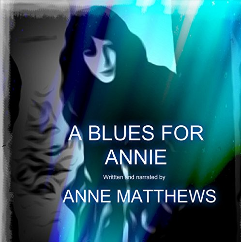 A Blues for Annie audiobook cover art