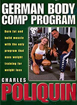 The German body comp program  Burn fat and build muscle on the only program that uses weight training for weight loss