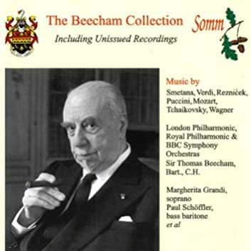 The Beecham Collection: Operatic & Orchestral Excerpts