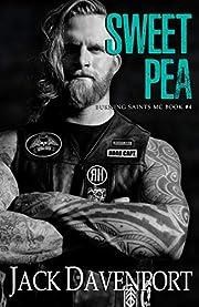 Sweet Pea (Burning Saints MC Book 4)