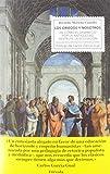 Los griegos y nosotros: De cómo el desprecio por la Antigüedad destruye la educación: 33 (Singladura...