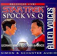 Spock Vs Q (Alien Voices)