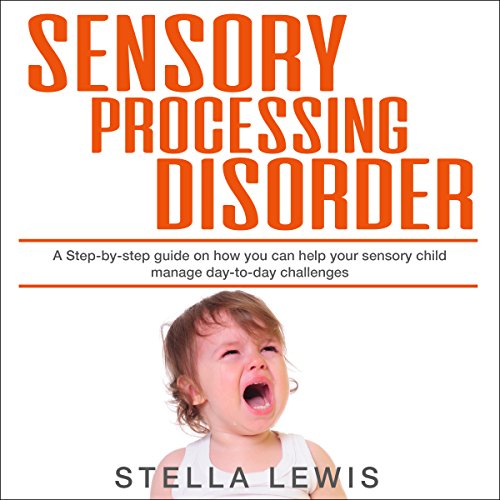 Sensory Processing Disorder audiobook cover art