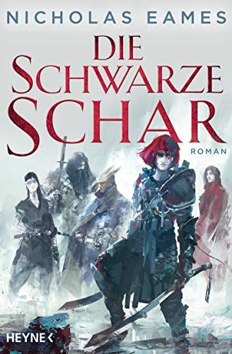 Die schwarze Schar: Roman (Könige der Finsternis, Band 2)