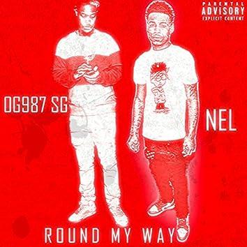Round My Way (feat. Nel)