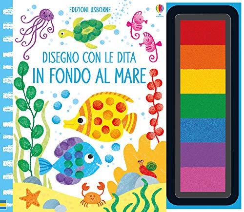 In fondo al mare. Disegno con le dita. Ediz. a colori. Ediz. a spirale. Con gadget
