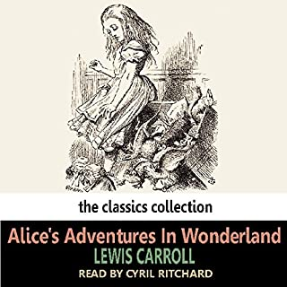 Alice's Adventures In Wonderland                   By:                                                                                                                                 Lewis Carroll                               Narrated by:                                                                                                                                 Cyril Ritchard                      Length: 2 hrs and 51 mins     19 ratings     Overall 4.7