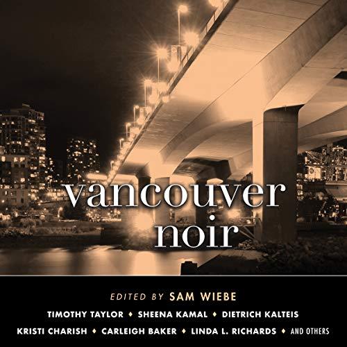 Vancouver Noir audiobook cover art