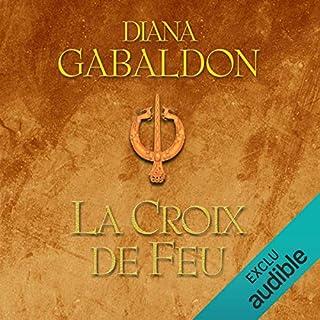 La croix de feu     Outlander 5.1              Auteur(s):                                                                                                                                 Diana Gabaldon                               Narrateur(s):                                                                                                                                 Marie Bouvier                      Durée: 23 h et 26 min     16 évaluations     Au global 4,7