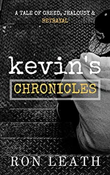 Kevin's Chronicles by [Ron Leath]