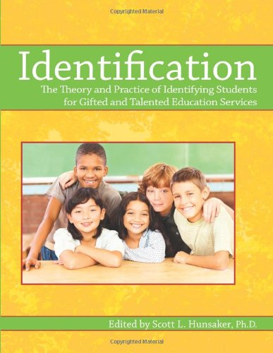 Identification: The Theory and Practice of Identifying Students for Gifted and Talented Education Services download ebooks PDF Books