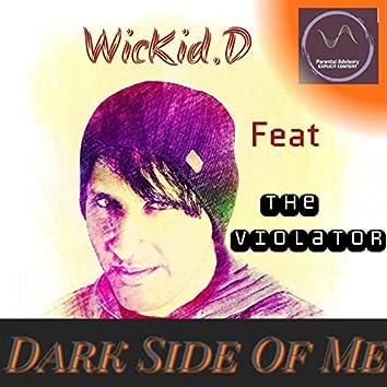 Dark Side Of Me (feat. The Violator)