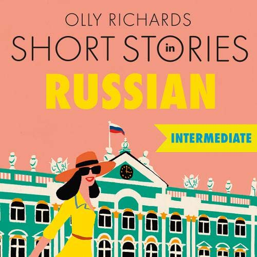 Short Stories in Russian for Intermediate Learners cover art