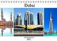 Dubai - Stadt der Superlative (Tischkalender 2022 DIN A5 quer): Die Wuestenstadt Dubai beeindruckt immer wieder durch neue imposante und prunkvolle Superlativen. (Monatskalender, 14 Seiten )