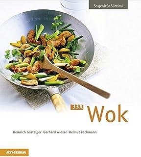 33 x Wok: So genießt Südtirol (So genießt Südtirol / Aus