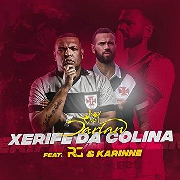 Xerife da Colina (feat. RG, Karinne)