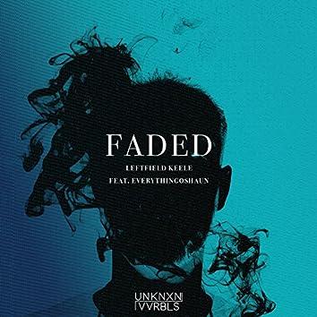 Faded (feat. EverythingOshauN)