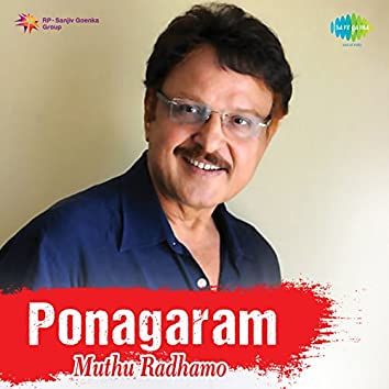 "Muthu Radhamo (From ""Ponagaram"") - Single"